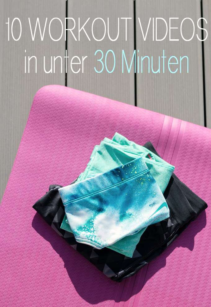 10 Workout Videos in unter 30 Minuten Kopie